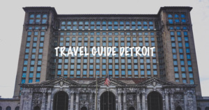 TravelGuide_Detroit