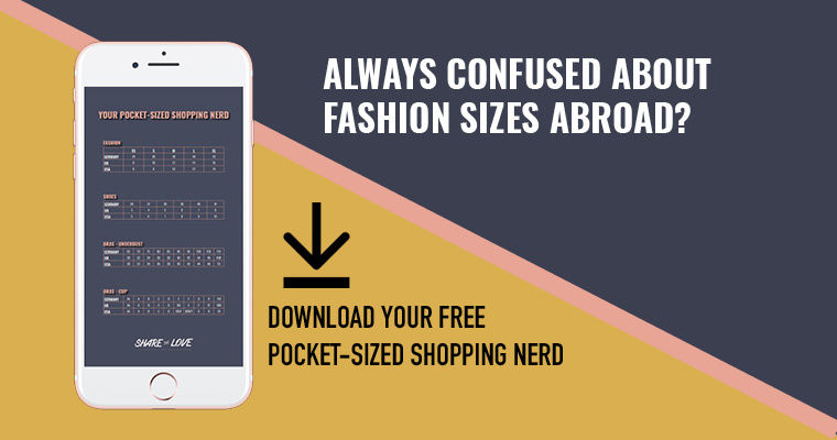 Download your shopping nerd – the handy size chart for shopping abroad